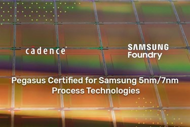 Cadence Pegasus certified for Samsung 5nm and 7nm processes
